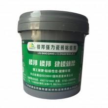 楼邦强力瓷砖粘结剂(三代)